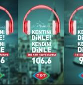 TRT Kent Radyoları Büyük İlgi Görmeye Başladı!