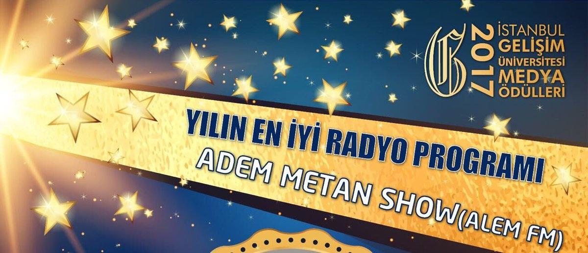 Yılın En İyi Radyo Programı; Adem Metan Show!